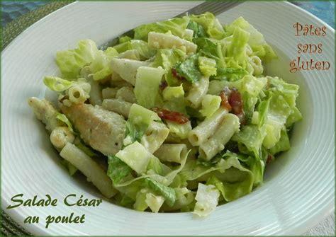 salade de p 226 tes au poulet 224 la c 233 sar sans gluten recette