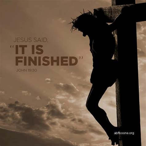 is finished jesus said quot it is finished quot 19 30 scripture jesus
