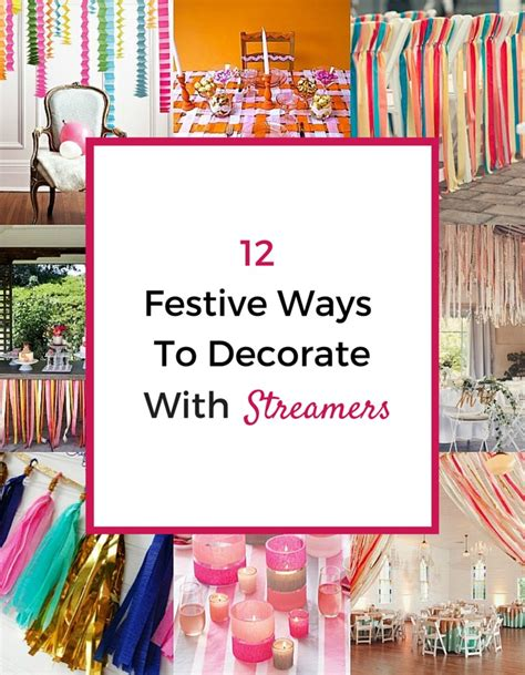 decorate with 12 festive ways to decorate with streamers pretty