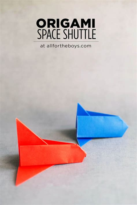 origami space shuttle easy origami space shuttle all for the boys