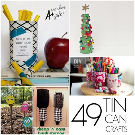 crafts can make 49 tin can crafts c r a f t