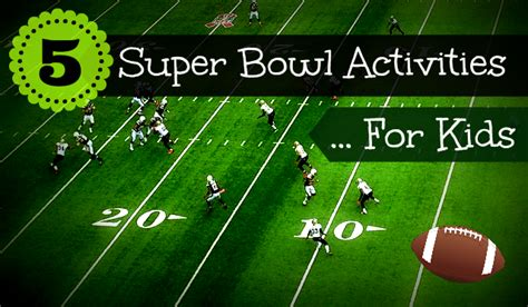 superbowl crafts for 5 bowl activities for real of