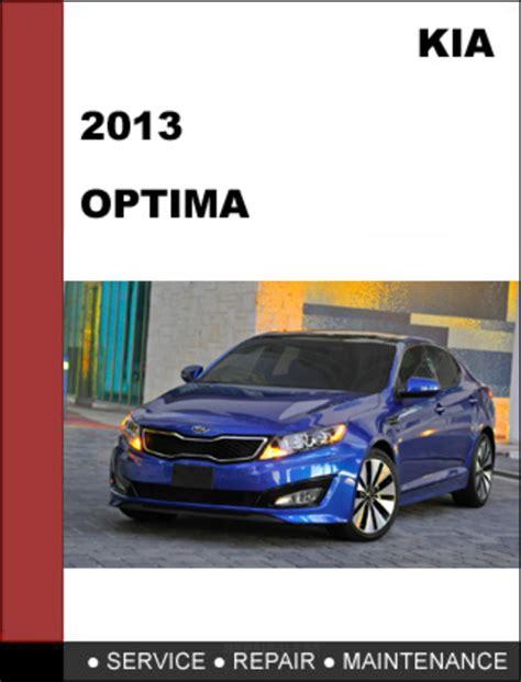 car maintenance manuals 2005 kia optima engine control kia optima 2013 factory service repair manual download download m
