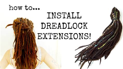 How To Install Dreadlock Extensions Synthetic Or Wool