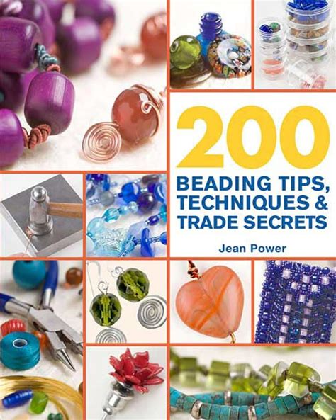 jewelry tips and tricks of the trade inspirational beading 200 beading tips techniques
