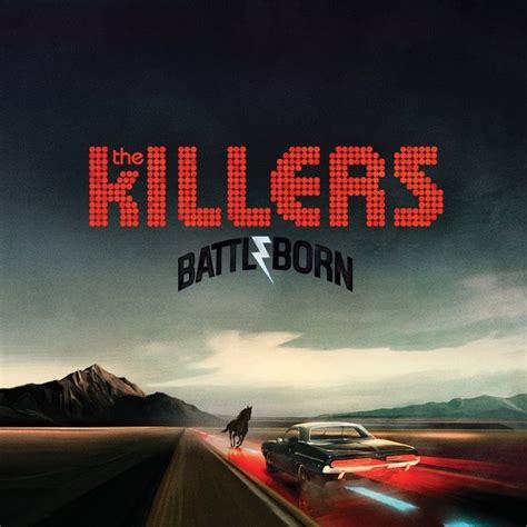 The Killers Battle Born Poster