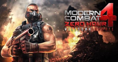 modern combat 4 zero hour meltdown update for android brings new maps weapons and more