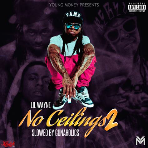 lil wayne no ceilings 2 slowed by gunaholics hosted by gunaholics mixtape