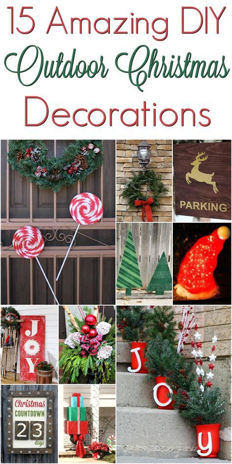 diy outdoor decorations christmasdecorations mrs kathy king