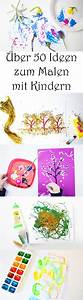 Malen Mit Kindern : malen mit kindern ber 50 ideen f r jeden tag mama kreativ ~ Markanthonyermac.com Haus und Dekorationen