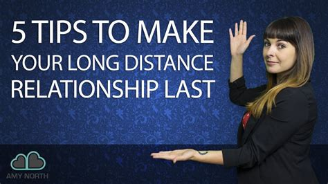 5 Tips To Make Your Long Distance Relationship Last Youtube