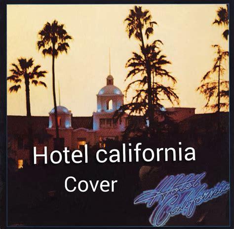 Hotel California  The Eagles (cover) Youtube