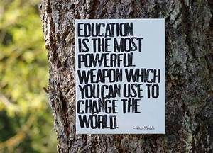 Education Is The Most Powerful Weapon Poster : 25 best quotes by nelson mandela on pinterest ignorance quotes information about nelson ~ Markanthonyermac.com Haus und Dekorationen