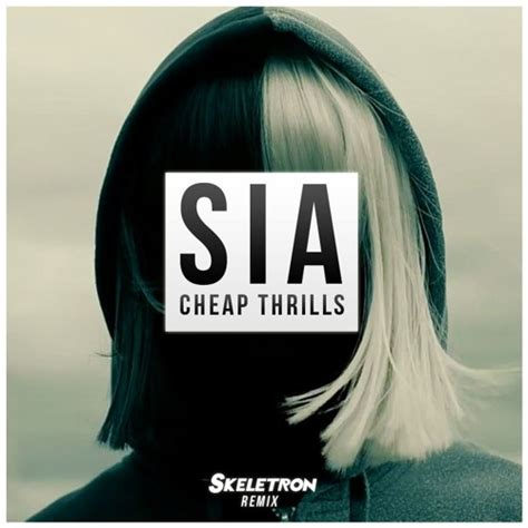 Cheap Thrills Remix by Sia Ft Sean Paul Cheap Thrills Skeletron Remix Click