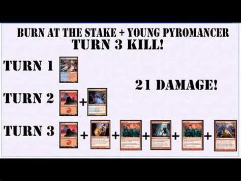 pyromancer burn at the stake combo possible turn 3 kill magic mtg how to save