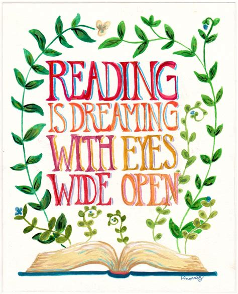 Reading Is Dreaming Quote Books Plants 8x10 Or 11x14. Enjoy Your Day Quotes Tumblr. Marriage Quotes Pride And Prejudice. Boyfriend Player Quotes. Sassy Attitude Quotes Pinterest. Love Quotes Rap. Alice In Wonderland Quotes Off With His Head. Book Quotes About Finding Yourself. Relationship Quotes Bible Verses
