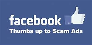 Facebook Thumbs Up To Scam Advertisers In Pursuit Of Profit