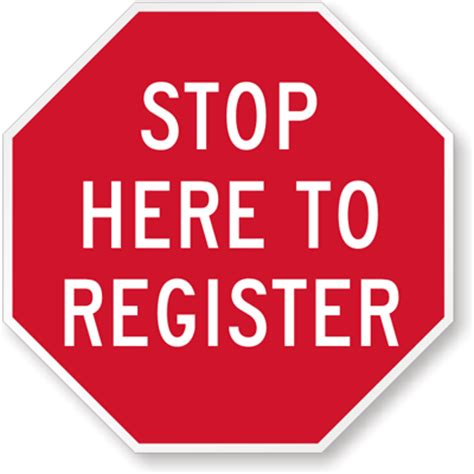 Stop Here To Register Sign  Security Check Sign, Sku K8153. Ranch Signs Of Stroke. Hemorrhagic Signs. Classroom Theme Signs Of Stroke. Rottweiler Signs Of Stroke. Arabic Signs. December 4 Signs Of Stroke. Parkinson's Signs. Functioning Autism Signs