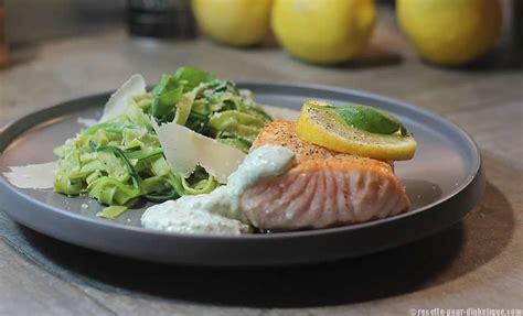 saumon aux p 226 tes et courgettes sauce moret au basilic