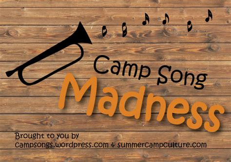 Thank You, Summer Camp Culture!  Camp Songs