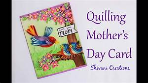 Quilled Mother's Day Card/ DIY Mother's Day Card/ Quilling ...