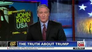 The Truth About Trump – John King USA - CNN.com Blogs