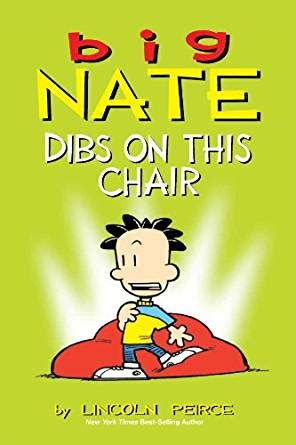 big nate dibs on this chair comics for ebook lincoln peirce kindle store
