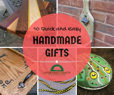 10 Quick And Easy Handmade Gift Ideas