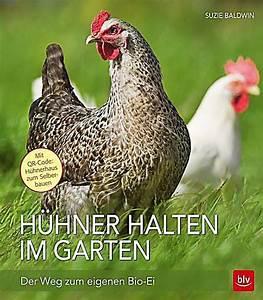 Hühner Im Garten : h hner halten im garten buch portofrei bei bestellen ~ Markanthonyermac.com Haus und Dekorationen