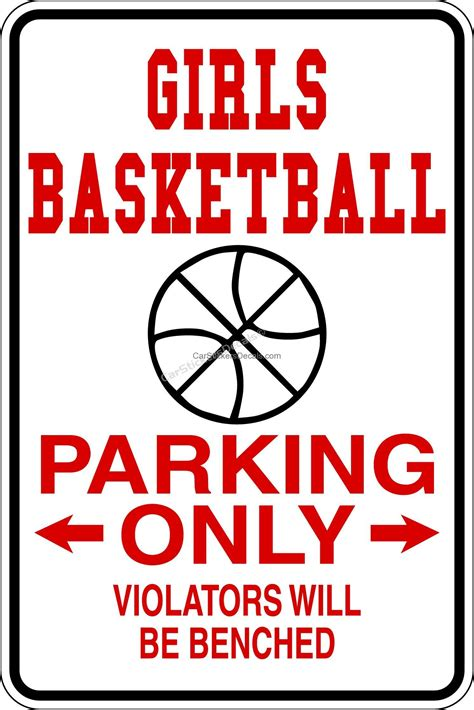 Girls Basketball Parking Only Sign @ Car Stickers Decals. Equilateral Signs. Elevator Signs Of Stroke. Svg Signs. Theory Signs. Illuminati Real Signs. Orientation Signs Of Stroke. Odds Signs Of Stroke. Math Equation Signs Of Stroke