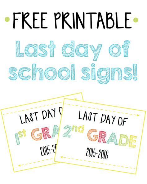 Last Day Of School Signs {free Printables}
