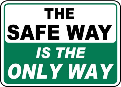 The Safe Way Is The Only Way Sign D3950  By Safetysignm. Therapeutic Interventions For Children. Dish Net Work Phone Number Node Js On Windows. Plumbing Companies New Orleans. Adn To Msn Programs In Texas. Stock Footage After Effects Types Of Rn Jobs. Free Email Marketing Software Download. Oscilloscope Spectrum Analyzer. Renewable Energy College Courses