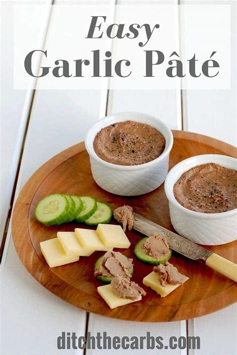 easy low carb pate ditch the carbs