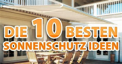 Die 10 Besten Ideen Für Den Perfekten Sonnenschutz