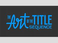 76 Iconic Film Title Designs From 1916 to Present [VIDEO]