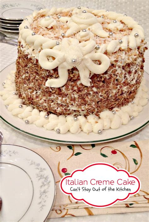 italian creme cake can t stay out of the kitchen