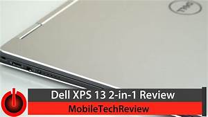 Dell XPS 13 2-in-1 Review - YouTube