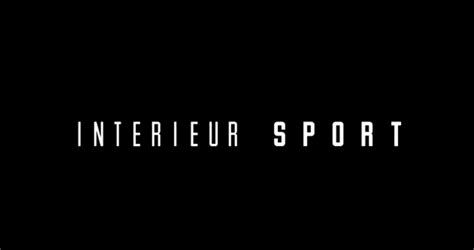 int 233 rieur sport le reportage fa 231 on canal mediasportif