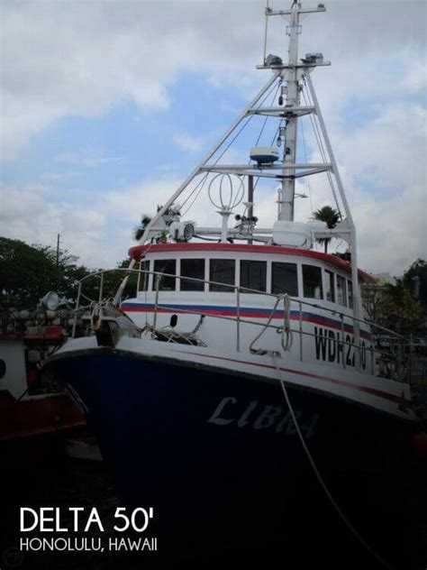 Fishing Boat For Sale Honolulu by For Sale Used 1975 Delta 50 Commercial Fishing Boat In