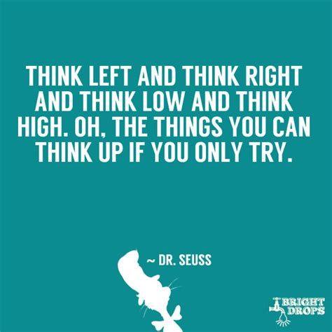Dr Seuss Think Quotes Quotesgram. Single Quotes Perl. Harry Potter Quotes Harry Said. Life Quotes Rain. Anzac Day Quotes Lest We Forget. Music Quotes Edgar Allan Poe. Faith Goals Quotes. Quotes About Moving On Quotes. Famous Quotes Never Said