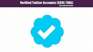 Verified Twitter Accounts - COOL TOOL