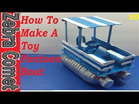 How To Make A Toy Boat Youtube by How To Make A Toy Pontoon Boat 2 Youtube