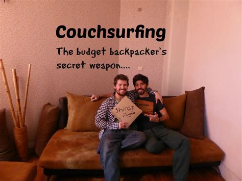 Couchsurfing The Budget Backpackers Secret Weapon