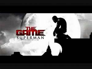 The Game - Superman [FULL SONG] [Lyrics] - YouTube