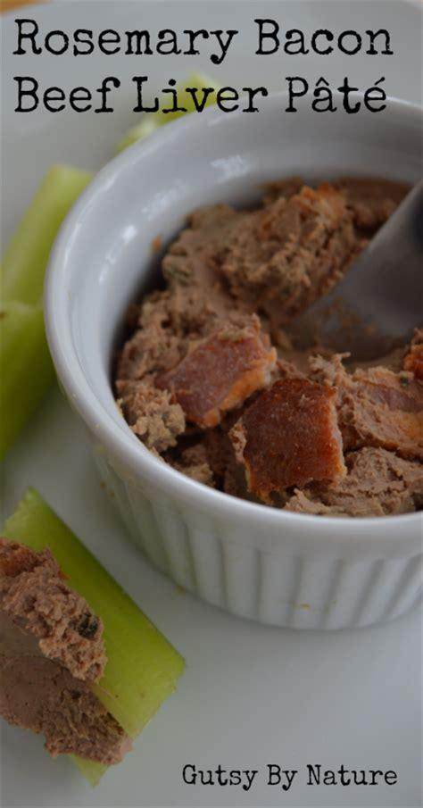 5 easy to make liver pate recipes primal edge health