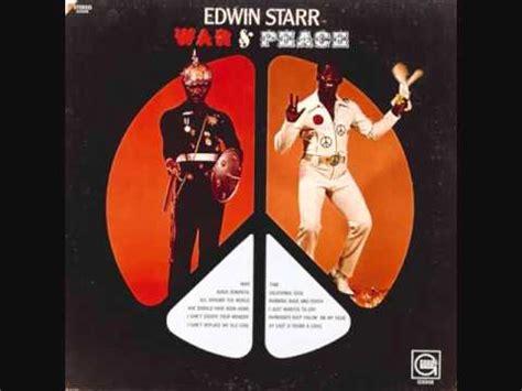 Edwin Starr (usa, 1970)  War & Peace (full) Youtube