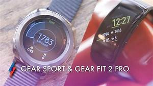 First Look - Samsung Gear Sport & Gear Fit 2 Pro | Trusted ...