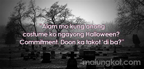 Quotes For Halloween Tagalog by Best Tagalog Hugot Sa Halloween Lines By Malungkot Com
