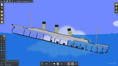 titanic sinking simulation algodoo