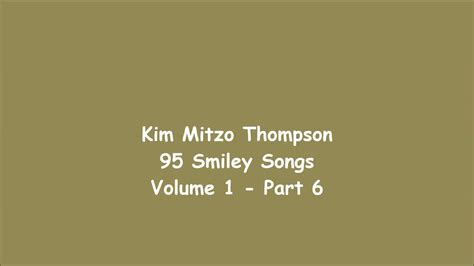95 Smiley Songs Volume One (part 6